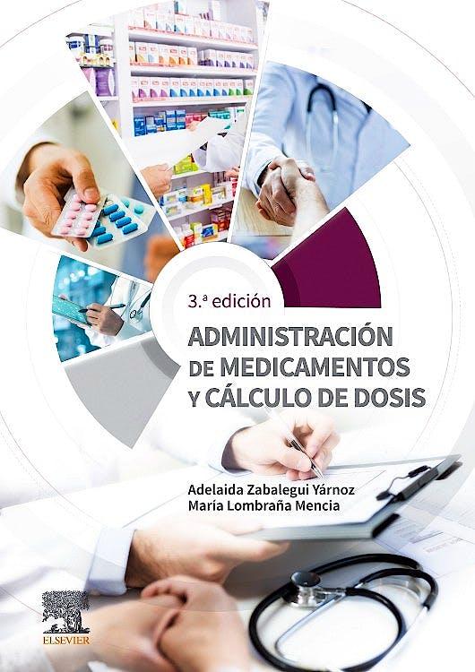 Portada del libro 9788491134299 Administración de Medicamentos y Cálculo de Dosis