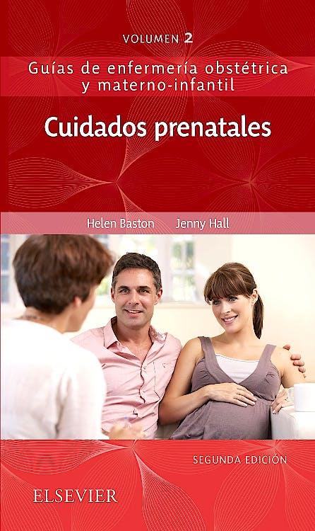 Portada del libro 9788491134848 Cuidados Prenatales (Guías de Enfermería Obstétrica y Materno-Infantil, Vol. 2)