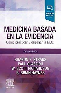 Portada del libro 9788491134862 Medicina Basada en la Evidencia. Cómo Practicar y Enseñar la MBE (Incluye Versión Digital en Inglés)