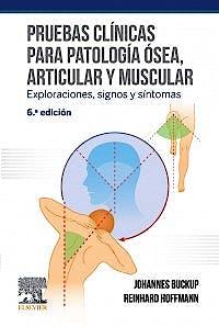 Portada del libro 9788491134886 Pruebas Clínicas para Patología Ósea, Articular y Muscular. Exploraciones, Signos y Síntomas