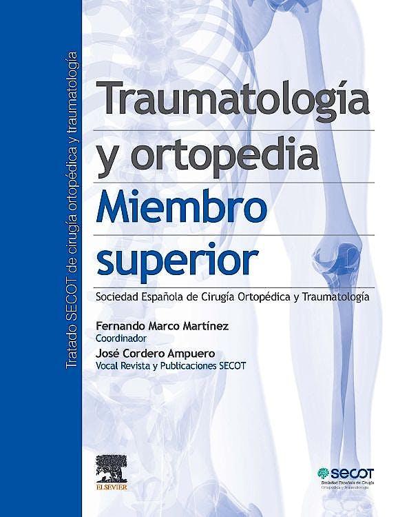 Portada del libro 9788491135012 Traumatología y Ortopedia. Miembro Superior