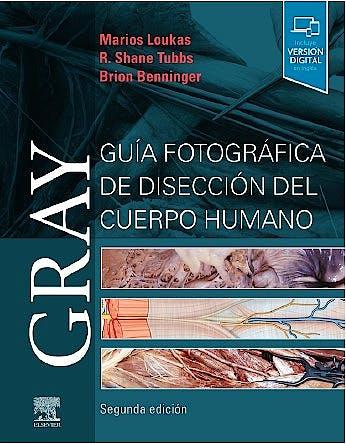 Portada del libro 9788491135166 GRAY Guía Fotográfica de Disección del Cuerpo Humano (Incluye Versión Digital en Inglés)