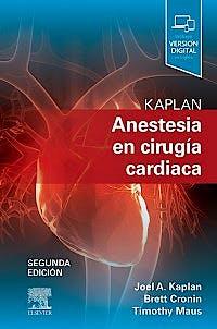 Portada del libro 9788491135470 KAPLAN Anestesia en Cirugía Cardíaca (Incluye Versión Digital en Inglés)