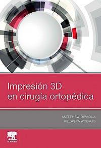 Portada del libro 9788491135593 Impresión 3D en Cirugía Ortopédica
