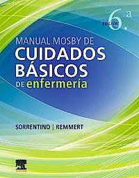 Portada del libro 9788491135722 Manual Mosby de Cuidados Básicos de Enfermería