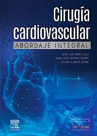 Portada del libro 9788491135807 Cirugía Cardiovascular. Abordaje Integral