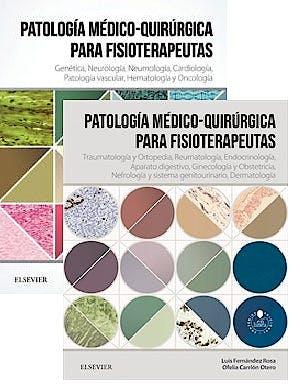 Portada del libro 9788491136583 Lote Fernández-Rosa Patología Médico-Quirúrgica para Fisioterapeutas, Tomo 1 + Patología Médico-Quirúrgica para Fisioterapeutas, Tomo 2