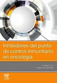 Portada del libro 9788491136729 Inhibidores del Punto de Control Inmunitario en Oncología