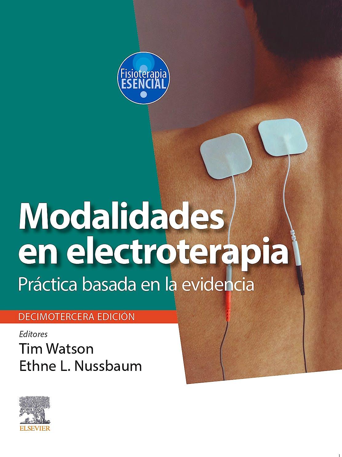Portada del libro 9788491137245 Modalidades en Electroterapia. Práctica Basada en la Evidencia