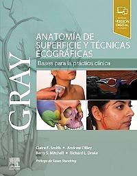 Portada del libro 9788491137719 GRAY Anatomía de Superficie y Técnicas Ecográficas. Bases para la Práctica Clínica