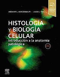 Portada del libro 9788491137733 Histología y Biología Celular. Introducción a la Anatomía Patológica