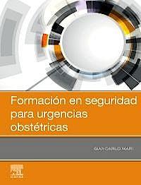 Portada del libro 9788491137917 Formación en Seguridad para Urgencias Obstétricas