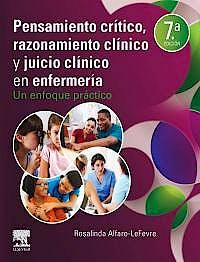 Portada del libro 9788491138310 Pensamiento Crítico, Razonamiento Clínico y Juicio Clínico en Enfermería. Un Enfoque Práctico