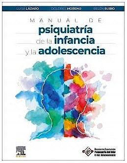 Portada del libro 9788491138471 Manual de Psiquiatría de la Infancia y la Adolescencia