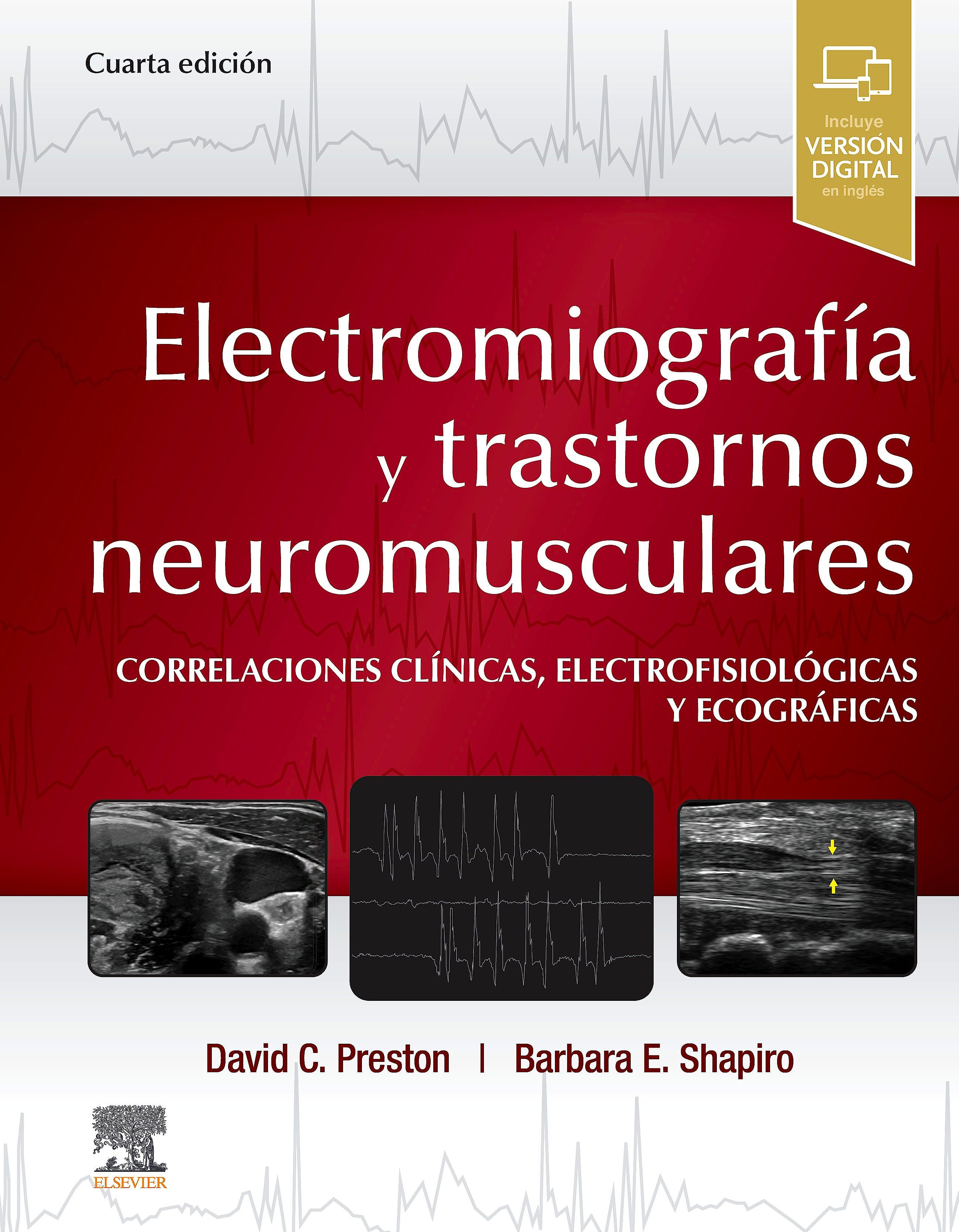 Portada del libro 9788491139065 Electromiografía y Trastornos Neuromusculares. Correlaciones Clínicas, Electrofisiológicas y Ecográficas