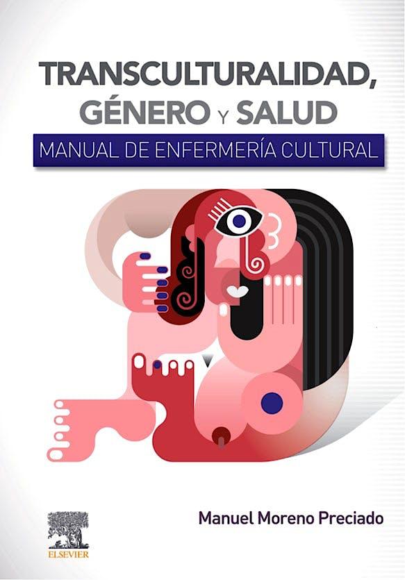 Portada del libro 9788491139508 Transculturalidad, Género y Salud. Manual de Enfermería Cultural