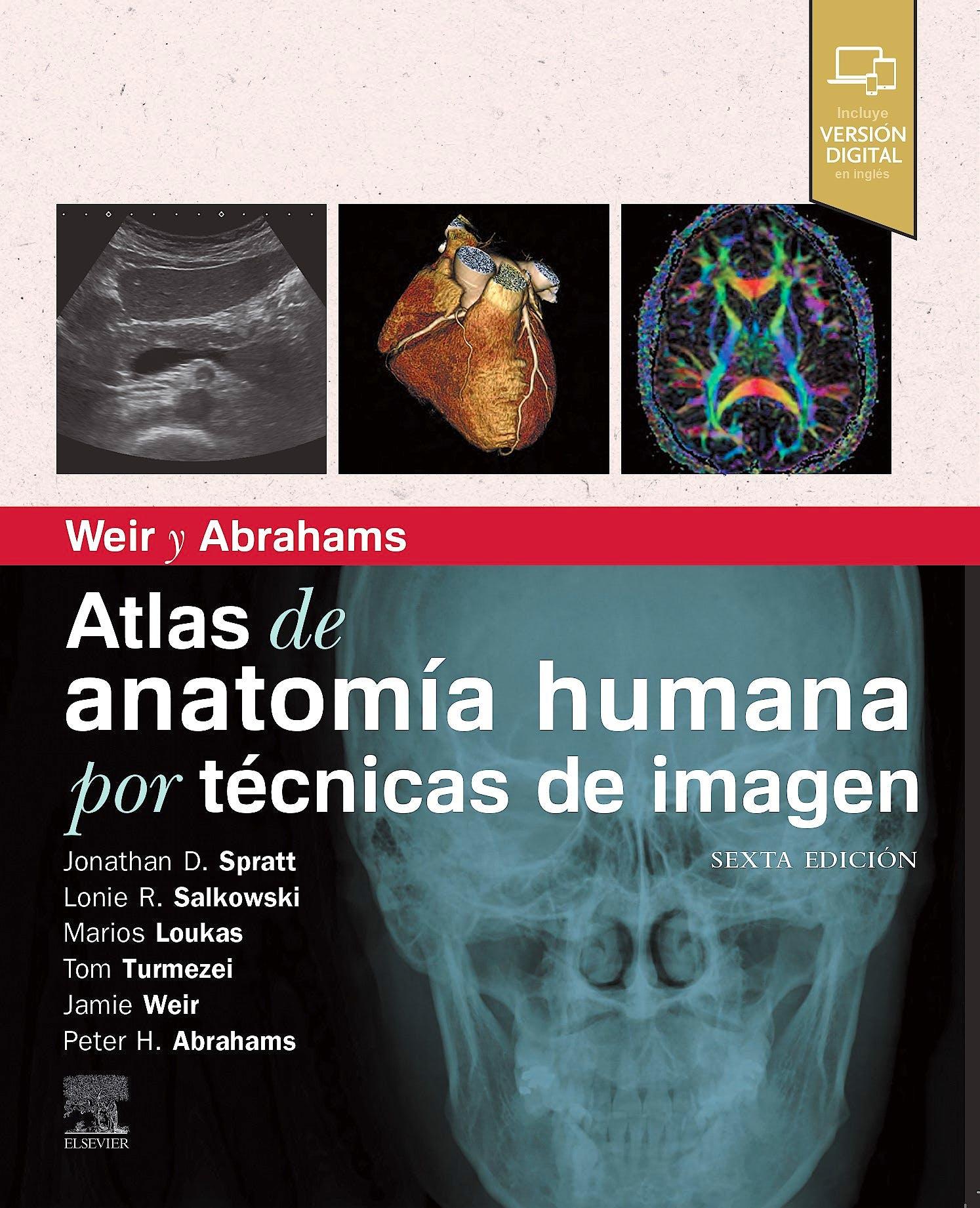 Portada del libro 9788491139522 WEIR y ABRAHAMS Atlas de Anatomía Humana por Técnicas de Imagen