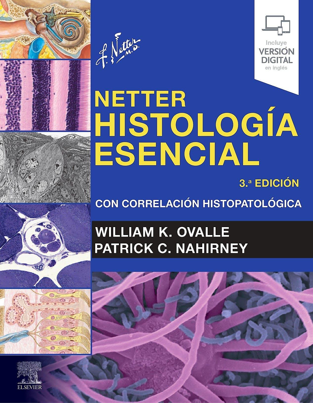 Portada del libro 9788491139539 NETTER Histología Esencial. Con Correlación Histopatológica (Incluye Versión Digital en Inglés)