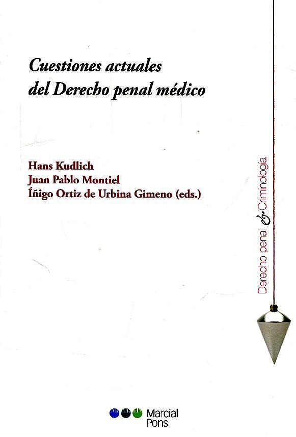 Portada del libro 9788491234234 Cuestiones Actuales del Derecho Penal Médico