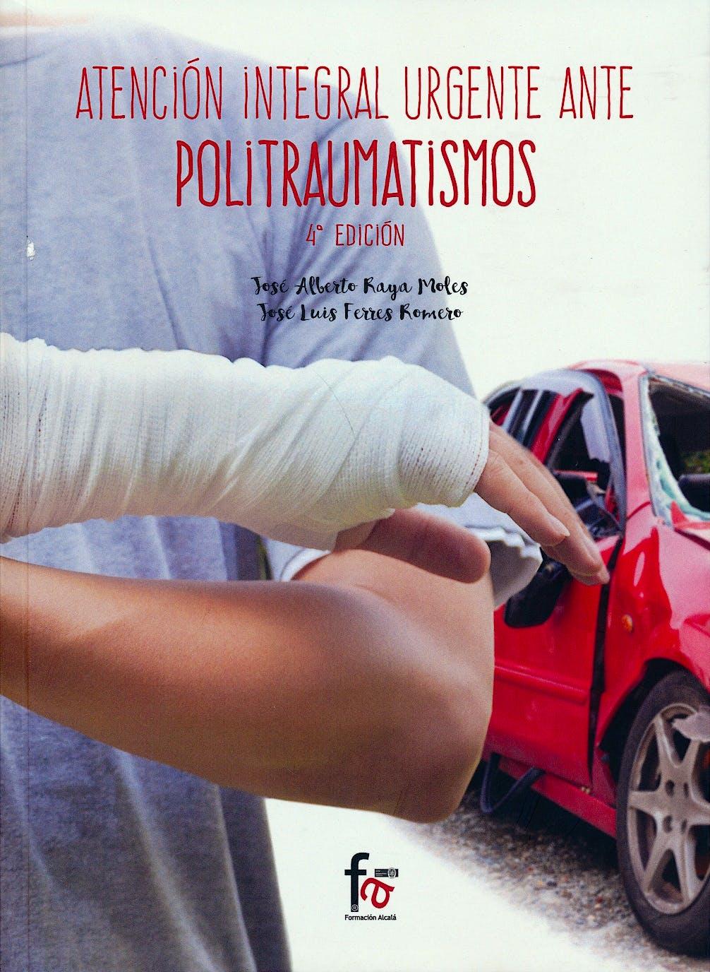 Portada del libro 9788491240716 Atencion Integral Urgente ante Politraumatismos
