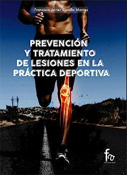 Portada del libro 9788491241751 Prevención y Tratamiento de Lesiones en la Práctica Deportiva