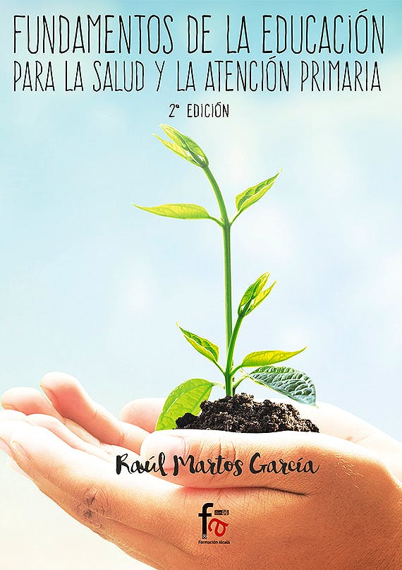 Portada del libro 9788491249382 Fundamentos de la Educación para la Salud y la Atención Primaria
