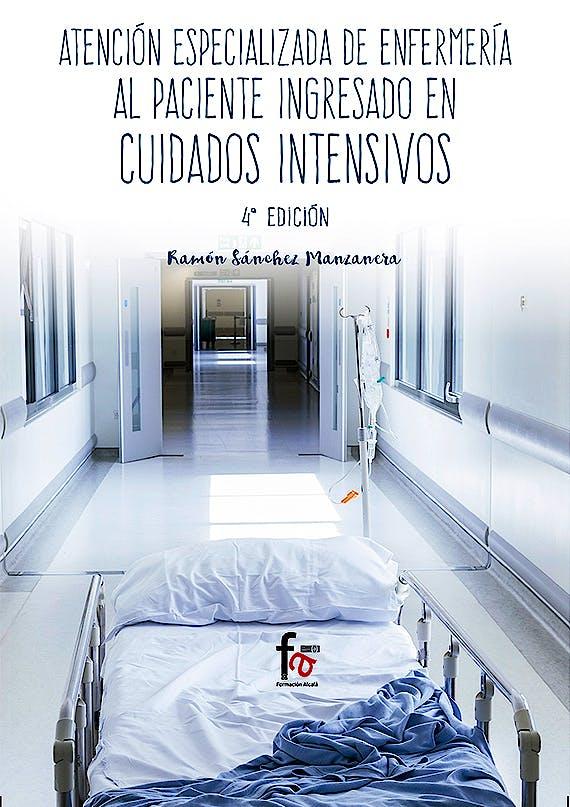 Portada del libro 9788491249528 Atención Especializada de Enfermería al Paciente Ingresado en Cuidados Intensivos