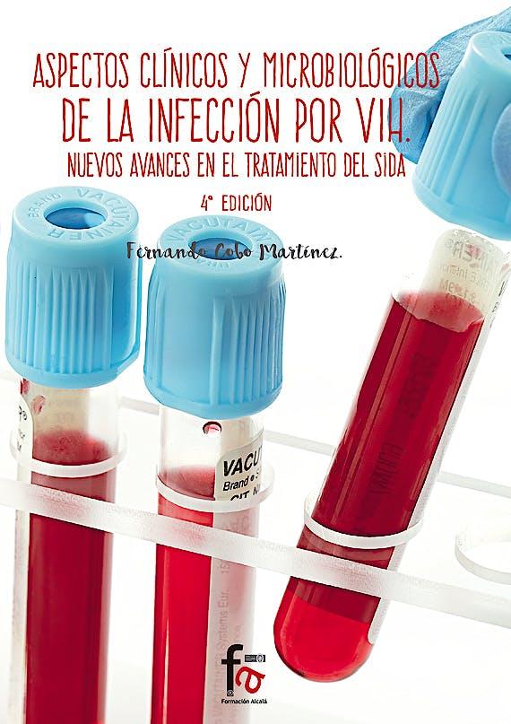 Portada del libro 9788491249559 Aspectos Clinicos y Microbiologicos de la Infeccion por Vih. Nuevos Avances en el Tratamiento del Sida