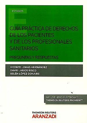 Portada del libro 9788491351924 Guía Práctica de Derechos de los Pacientes y de los Profesionales Sanitarios. Preguntas y Respuestas