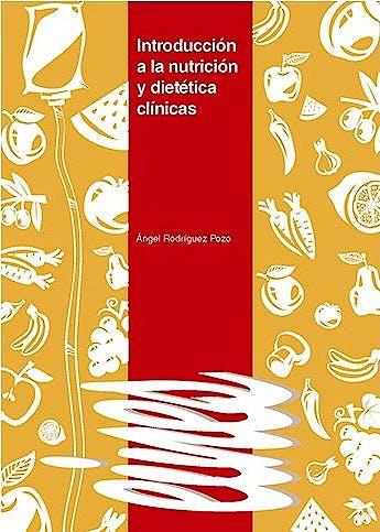 Portada del libro 9788491440437 Introducción a la Nutrición y Dietética Clínicas