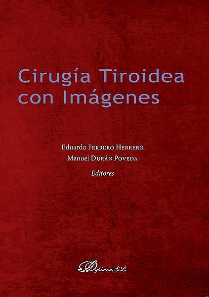 Portada del libro 9788491481546 Cirugía Tiroidea con Imágenes