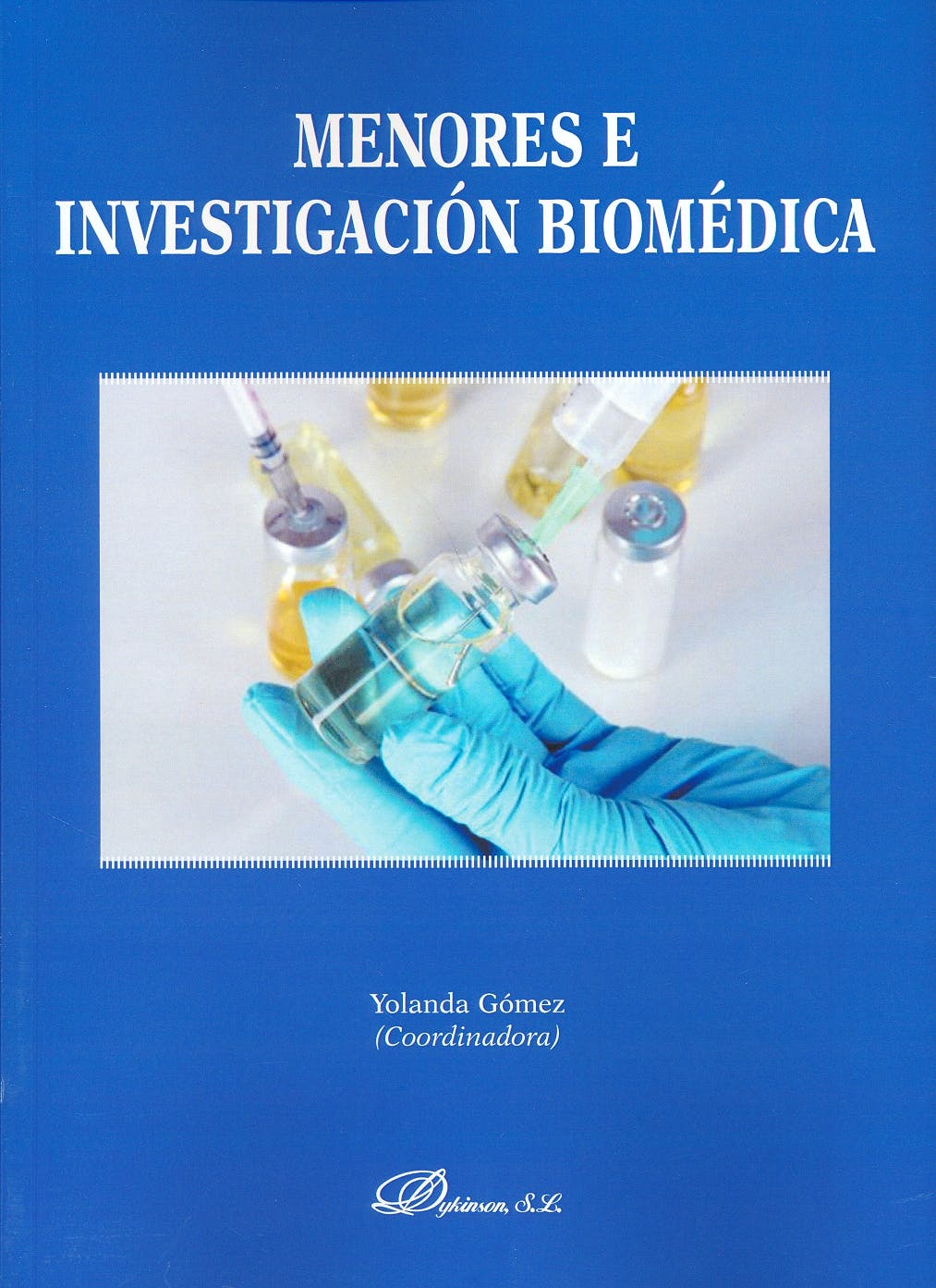 Portada del libro 9788491482963 Menores e Investigación Biomédica