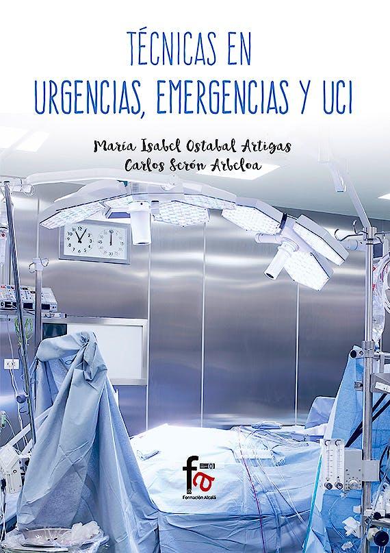Portada del libro 9788491490104 Técnicas en Urgencias, Emergencias y UCI