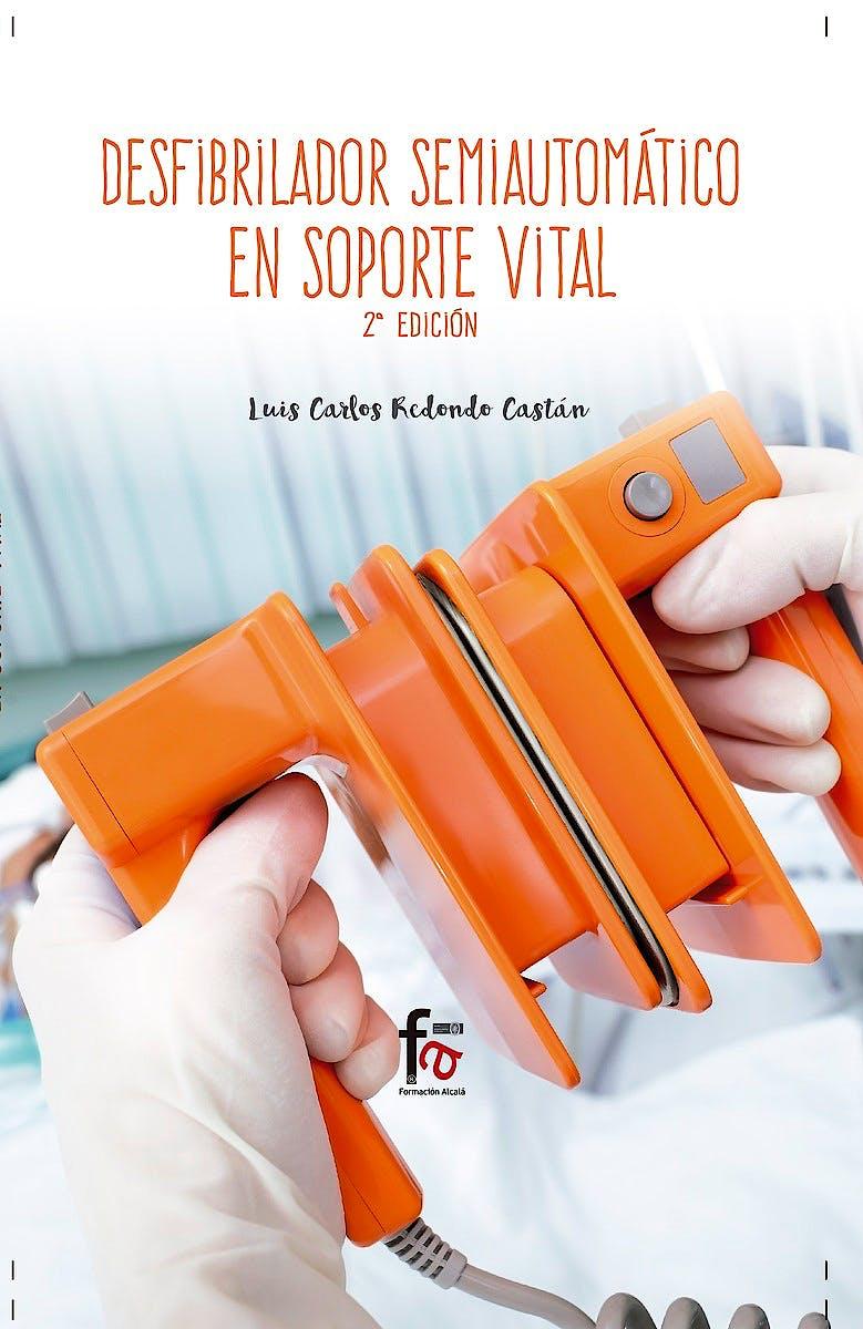 Portada del libro 9788491490111 Desfibrilador Semiautomatico en Soporte Vital