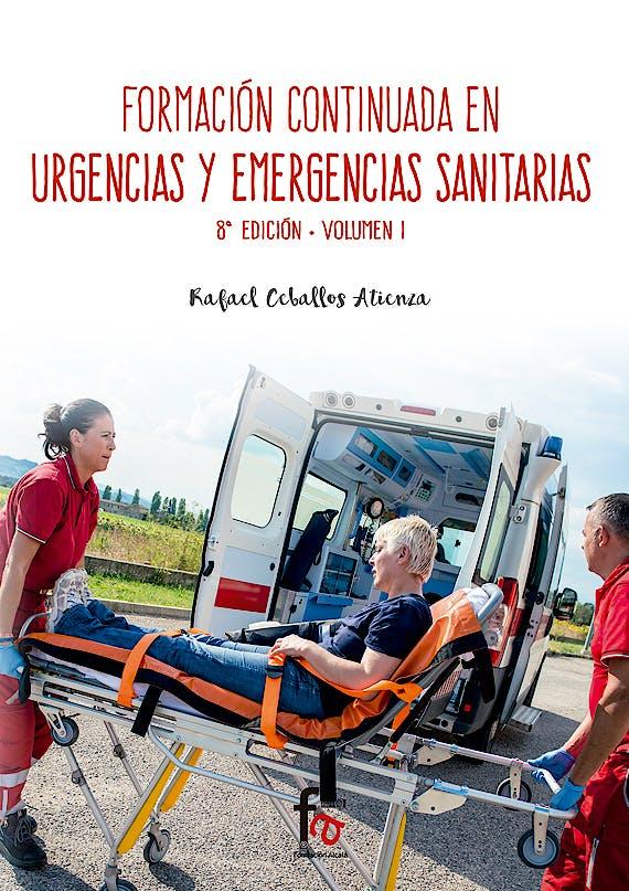 Portada del libro 9788491490128 Formacion Continuada en Urgencias y Emergencias Sanitarias, Vol. I