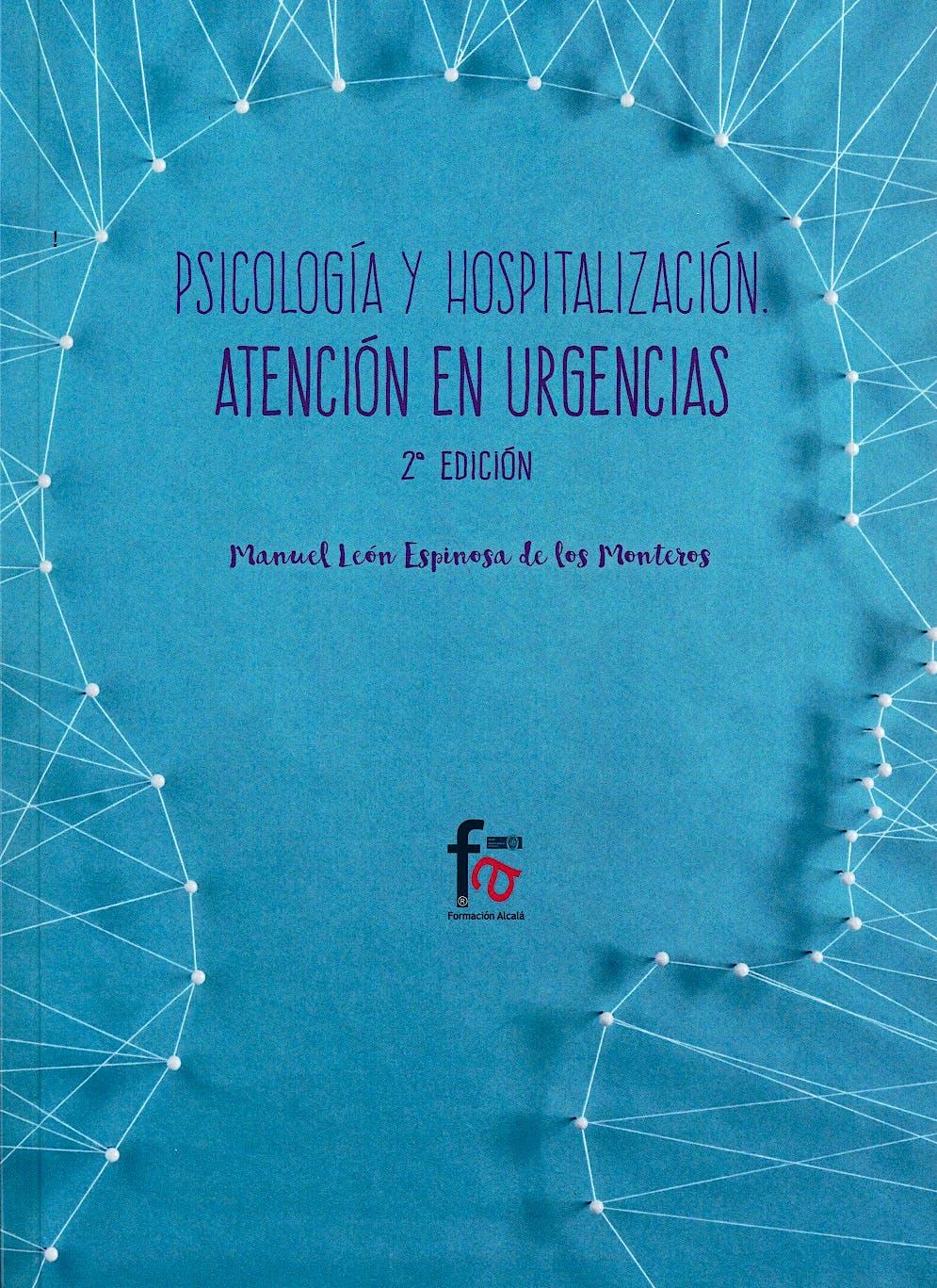 Portada del libro 9788491490685 Psicologia y Hospitalizacion. Atencion en Urgencias