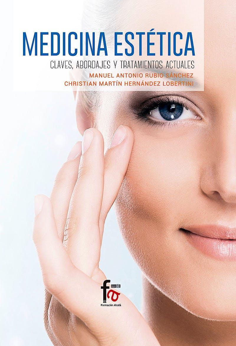 Portada del libro 9788491494140 Medicina Estética. Claves, Abordajes y Tratamiento Actuales