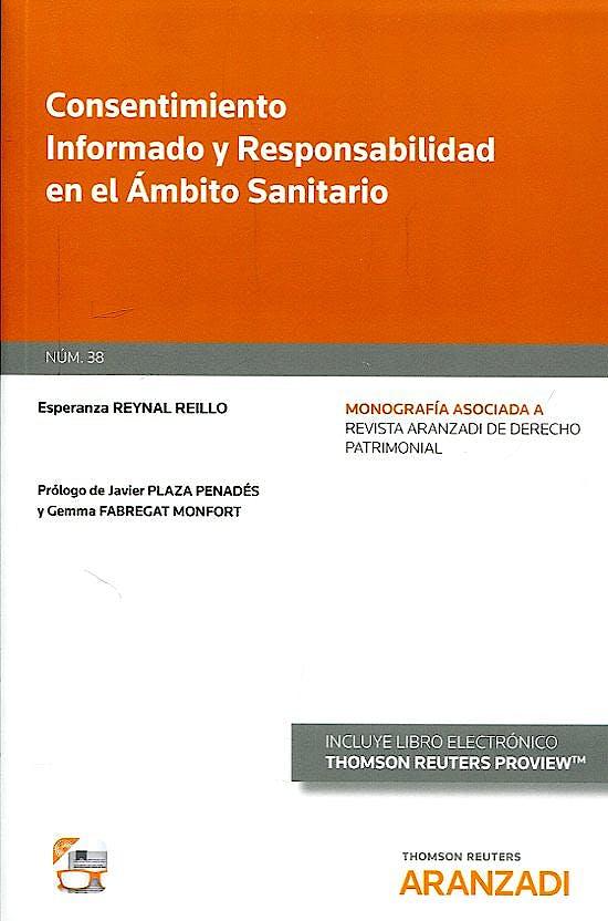 Portada del libro 9788491525387 Consentimiento Informado y Responsabilidad en el Ámbito Sanitario