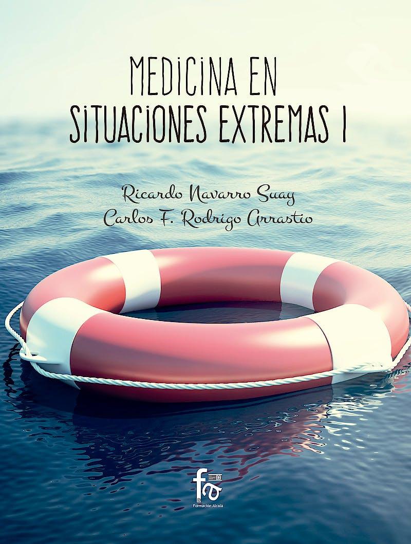 Portada del libro 9788491661160 Medicina en Situaciones Extremas I