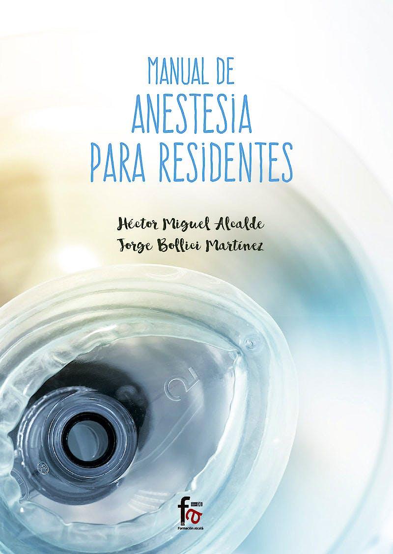 Portada del libro 9788491661641 Manual de Anestesia para Residentes