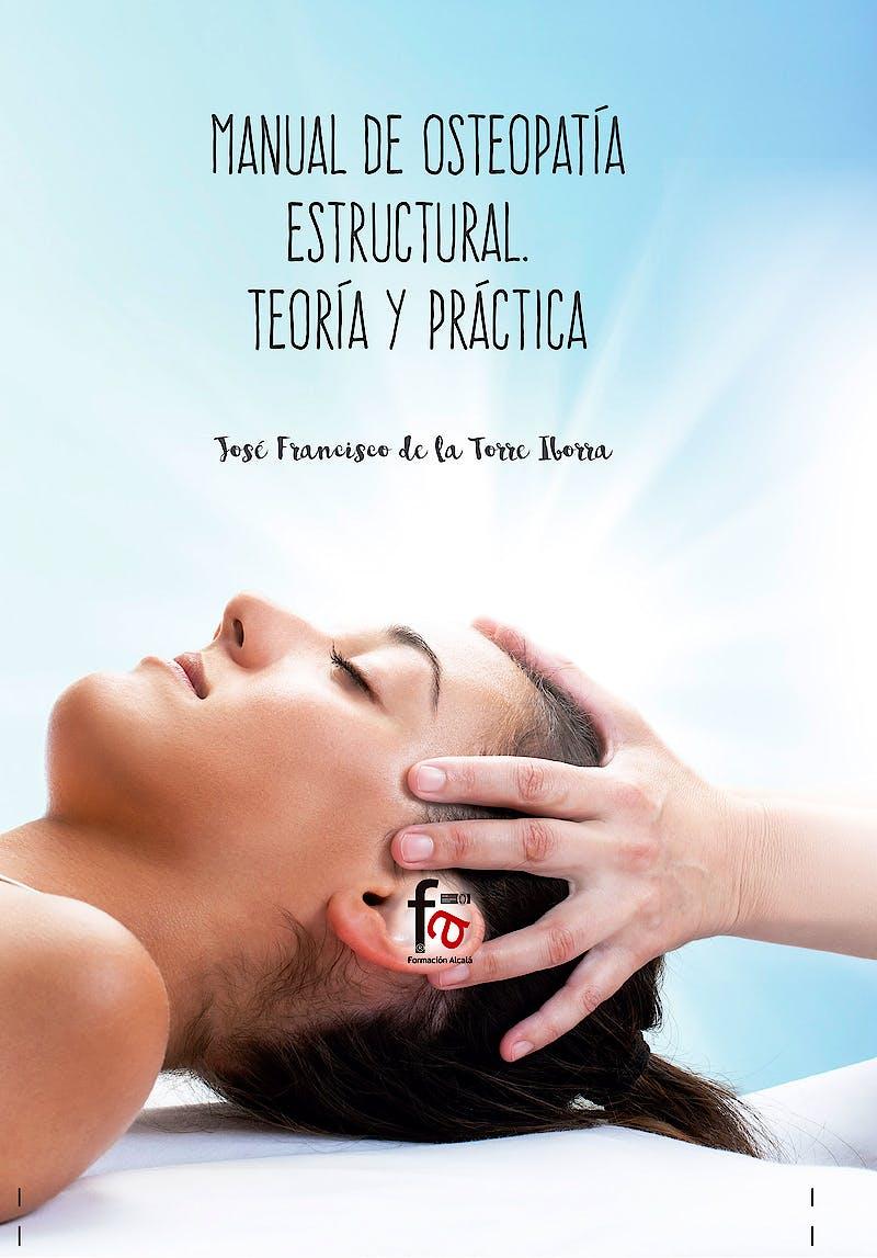 Portada del libro 9788491662679 Manual de Osteopatía Estructural. Teoría y Práctica