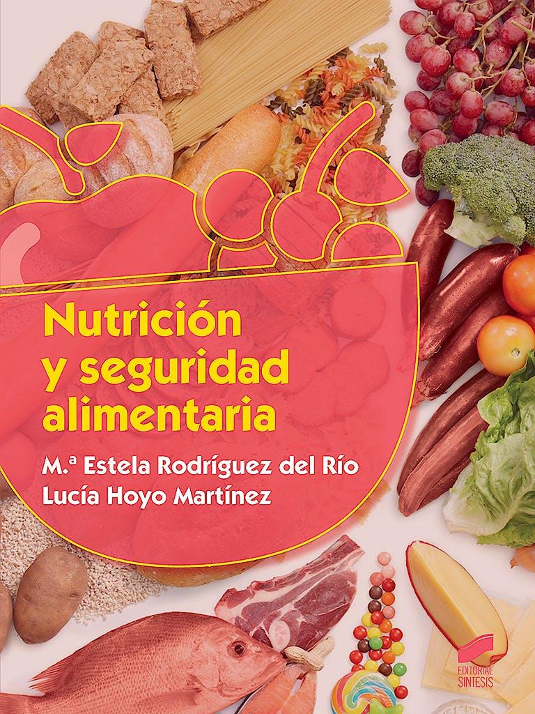 Portada del libro 9788491710233 Nutrición y Seguridad Alimentaria