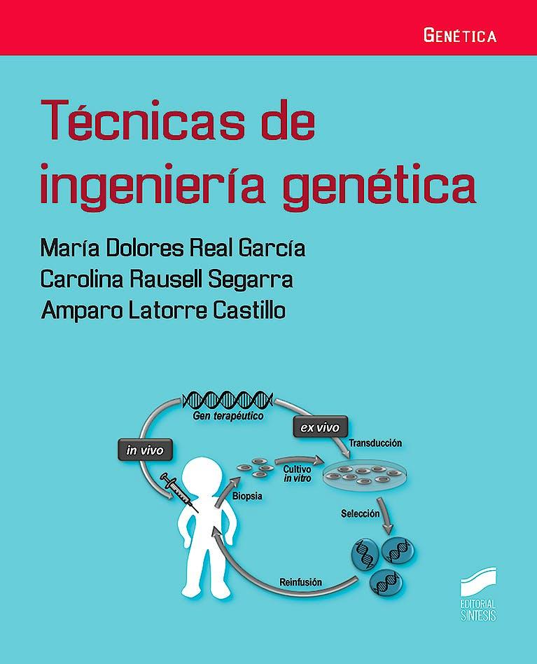 Portada del libro 9788491710714 Técnicas de Ingeniería Genética