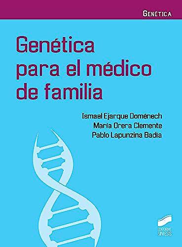 Portada del libro 9788491710721 Genética para el Médico de Familia