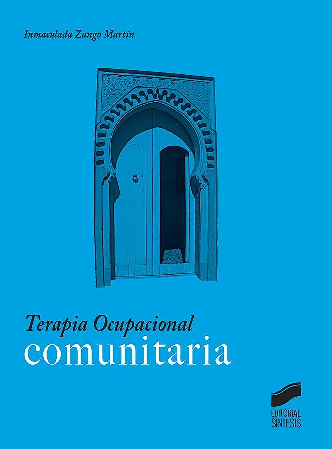 Portada del libro 9788491710769 Terapia Ocupacional Comunitaria