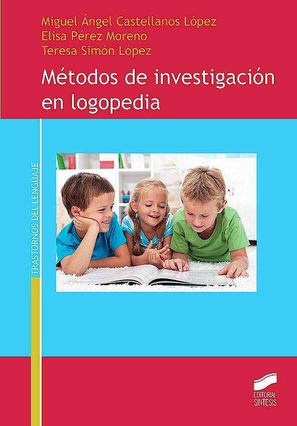 Portada del libro 9788491711131 Métodos de Investigación en Logopedia