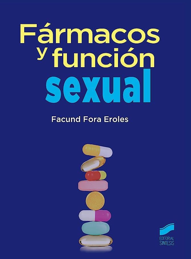Portada del libro 9788491711155 Fármacos y Función Sexual