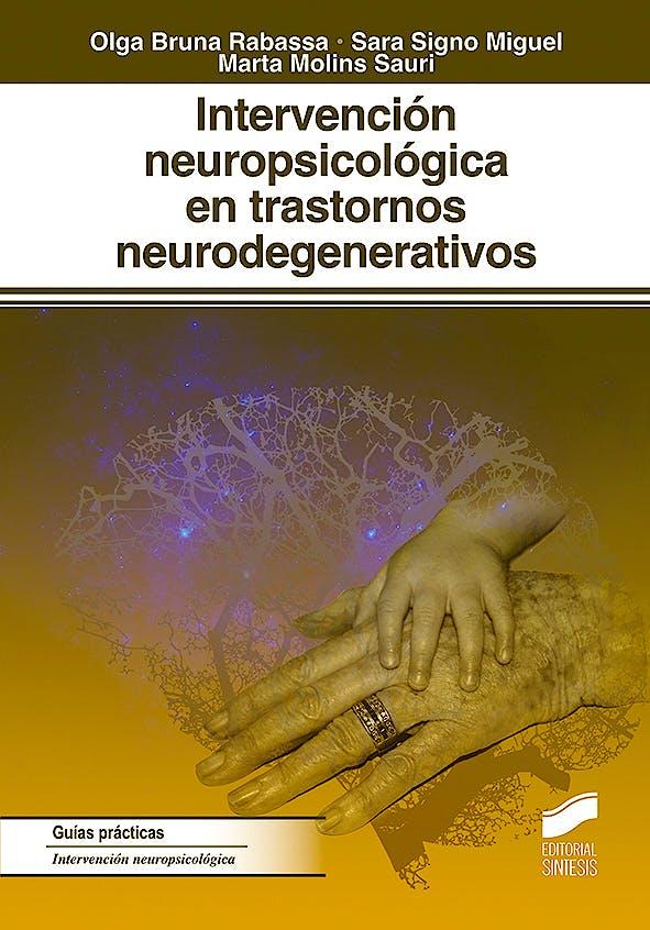 Portada del libro 9788491712275 Intervención Neuropsicológica en los Trastornos Neurodegenerativos