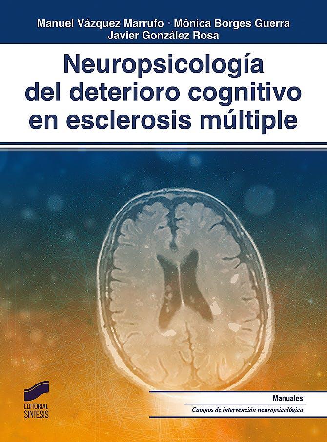 Portada del libro 9788491712282 Neuropsicología del Deterioro Cognitivo en Esclerosis Múltiple