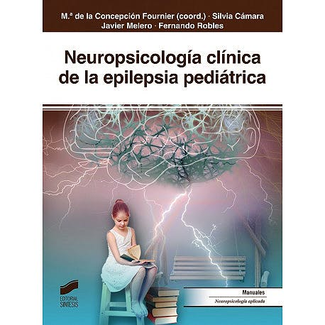 Portada del libro 9788491712640 Neuropsicología Clínica de la Epilepsia Pediátrica